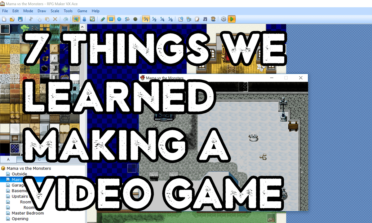 7 Things We Learned Making a Video Game