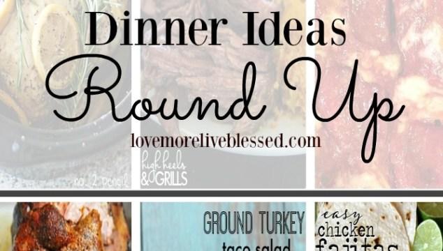 Dinner Ideas Round Up