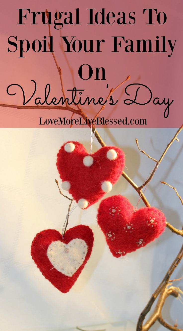 Frugal Ideas For Spoiling Your Family On Valentines Day
