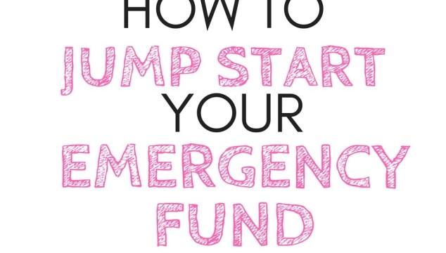 Jump Start Your Emergency Fund