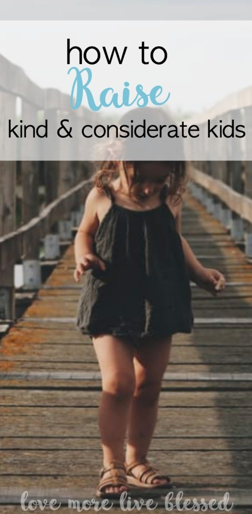 Such thoughtful and simple ways to raise kind and considerate kids. As a parent I think it's so important to raise our kids to be productive and positive members of society. Read Now! Pin Now! raising children |