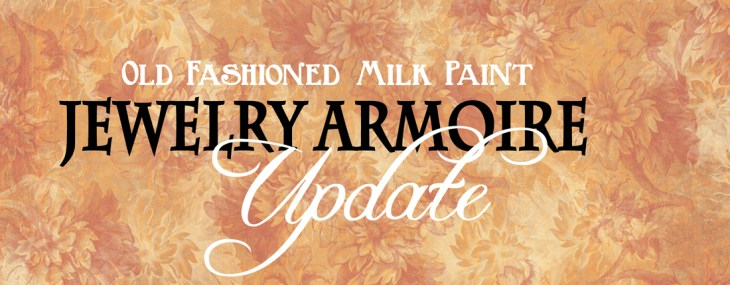 Jewelry Armoire Update – OFMP & Modern Masters to the Rescue!