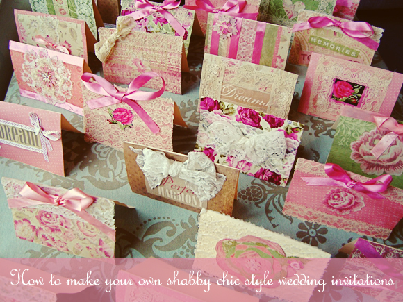 Wedding Invite Ideas Make Your Own: How To Create Your Own Shabby Chic Style Wedding