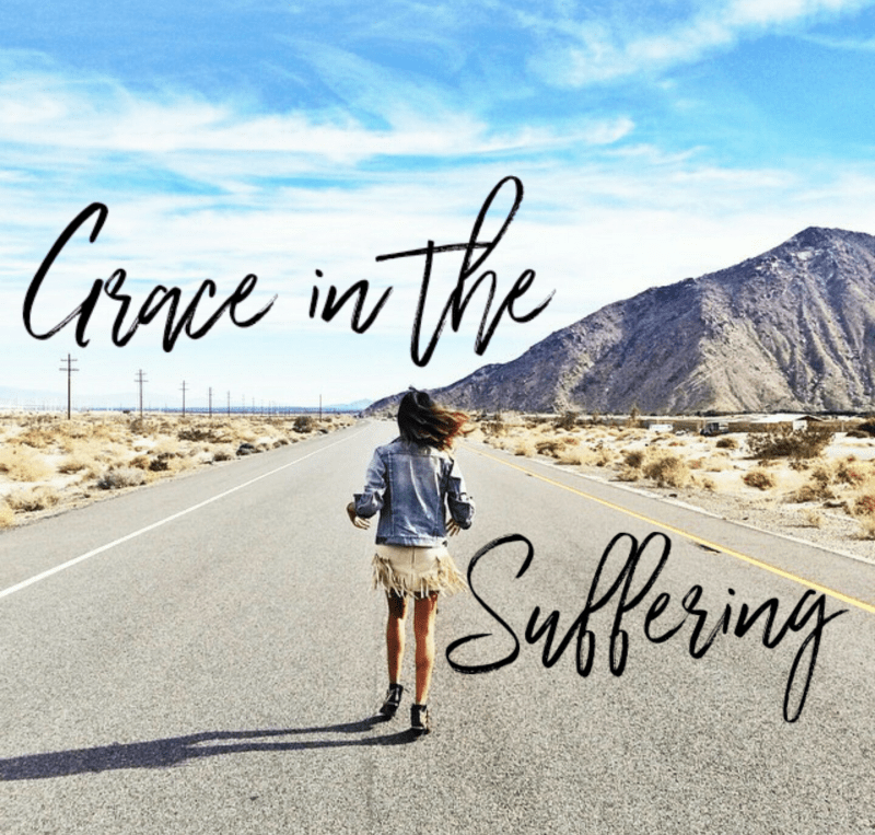 Grace In The Suffering