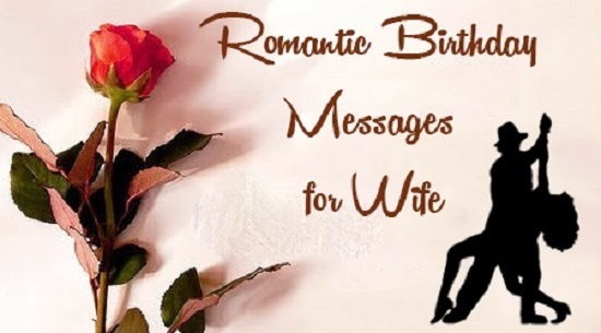 Birthday Wishes and Quotes for Wife