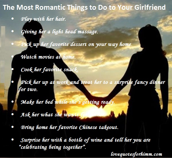 The Most Romantic Things to Do to Your Girlfriend