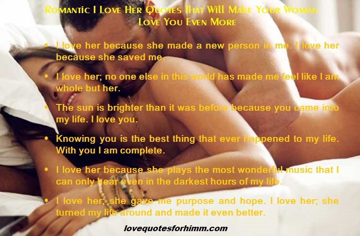 Romantic I Love Her Quotes That Will Make Your Woman Love You Even More