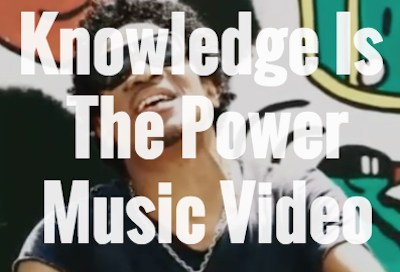 Knowledge Is The Power Music Video - Bryan Art