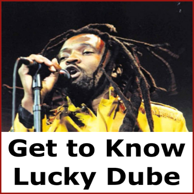 Get to Know Lucky Dube