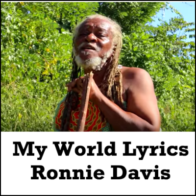 My World Lyrics - Ronnie Davis