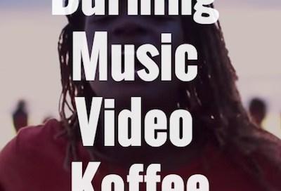 Burning Music Video - Koffee