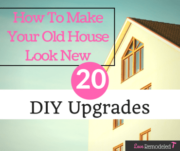 20 DIYs to Update An Old Home