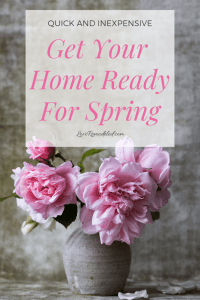 Quick and Inexpensive Ways To Get Your Home Ready For Spring