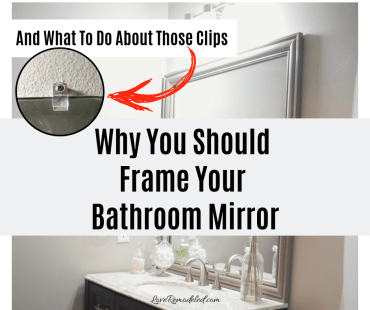 Frame A Builder Grade Mirror – Why You Should and What To Do With Those Clips