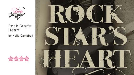Rock Star's Heart – Kella Campbell – Book Review