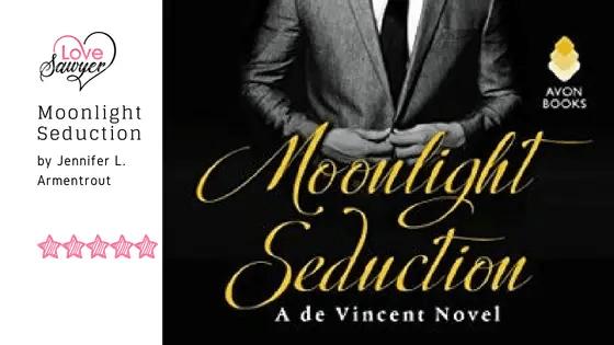 Moonlight Seduction by Jennifer L. Armentrout