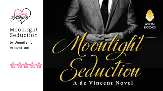 Moonlight Seduction by Jennifer L. Armentrout