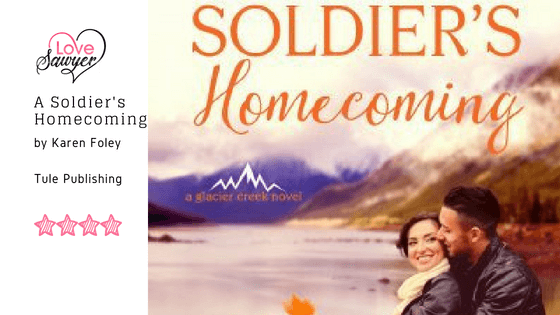 A Soldier's Homecoming by Karen Foley