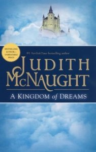 best romance novels a kingdom of dreams by judith mcnaught