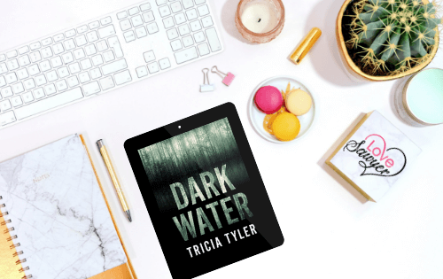 Dark Water by Tricia Taylor