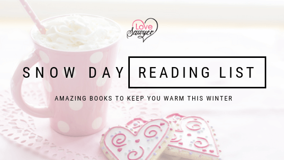 Snow Day Reads – Books to Keep you Warm This Winter