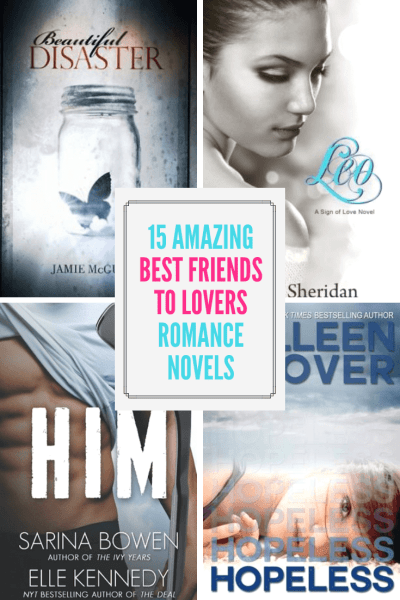 15 Amazing Best Friends to Lovers Romance Novels