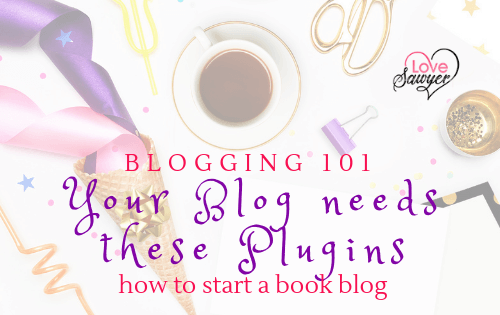 Blogging 101: Your Blog Needs these Plugins