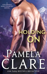 Awesome book covers Holding on by Pamela Clare