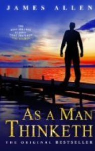 Non-Fiction Books you can Read in a Day: As a Man Thinketh by James Allen
