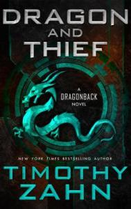 Books for boys who don't like reading dragon and thief by timothy zahn