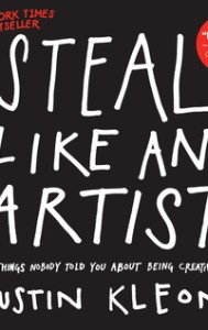 Non-Fiction Books you can Read in a Day: Steal LIke an Artist by Austin Kleon
