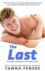 February 4, 2019 book releases The Last by Tawna Fenske