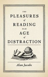 Non-Fiction Books you can Read in a Day: the Pleasures of Reading by Alan Jacobs