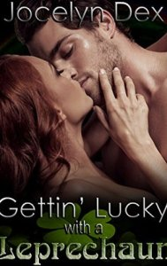 Romance novels with leprechauns getting lucky with a leprechaun by jocelyn dex