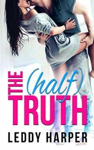 February 19, 2019 book releases the (half) truth by leddy harper