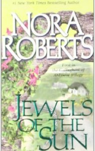 Romance novels set in ireland jewels of the sun by nora roberts