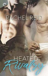 Spring 2019 new releases heated rivalry by rachel reid