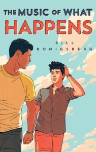 February 26, 2019 book releases music of what happens by bill Konigsberg