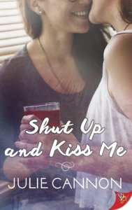 February 12, 2019 book releases Shut up and kiss me by julie cannon