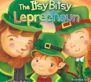 St. Patrick's day books for kids the itsy bitsy leprechaun by jeffrey burton