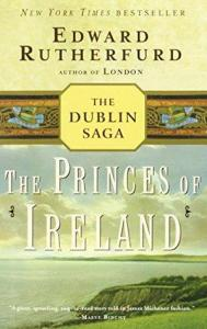 books set in ireland the princes of ireland by Edward Rutherfurd