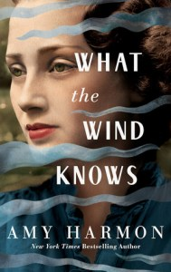 February 26, 2019 new book releases what the wind knows by amy harmon