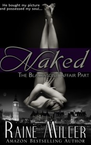 Super steamy summer reading list Naked the blackstone affaire #1 by raine miller