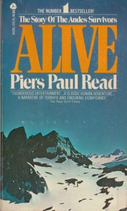 Vicarious Thrills books for the arm chair adrenaline junkie Alive the story of the andes survivors by piers paul reid