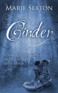 Gay MM LGBT fairy tale retellings cinder by marie sexton