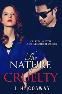 Bully to lover romance novels The Nature of cruelty by L. H. Cosway
