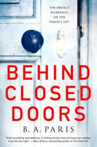 BehingPsychological Thrillers Behind Closed Doors by B. A. Paris