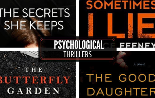 Gripping Psychological Thrillers including The Secrets She Keeps, Sometimes I lie, The Butterfly Garden and The Good Daughter