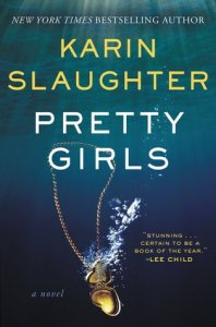 Psychological Thrillers Pretty Girls by Karin Slaughter
