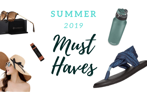 Summer 2019 Must Haves